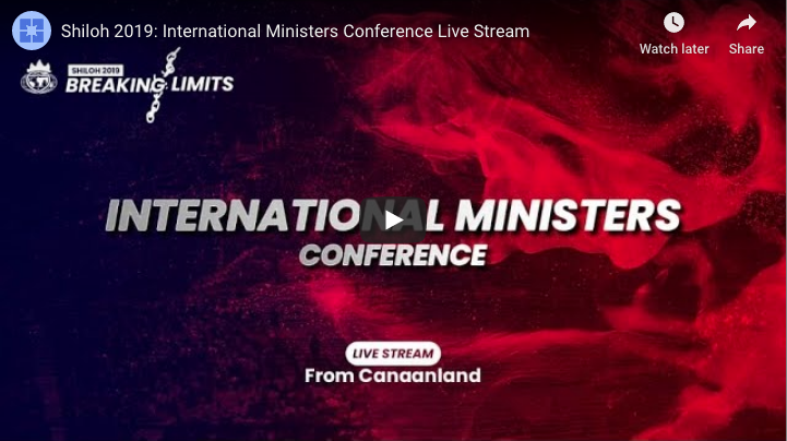 INTERNATIONAL MINISTERS CONFERENCE SHILOH 2019