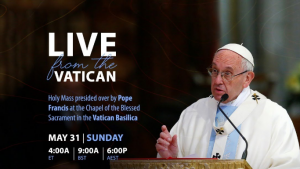 Holy Mass presided over by Pope Francis on the Solemnity of Pentecost   Live From Vatican