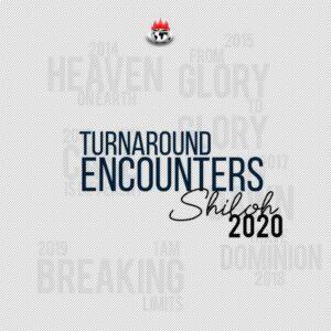 Shiloh 2020 Turnaround Encounters!