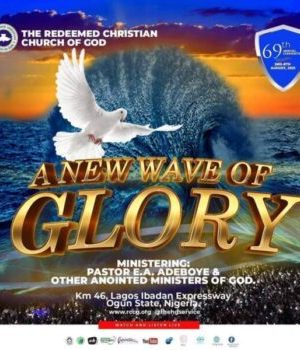 2021 RCCG CONVETION A NEW WAVE OF GLORY